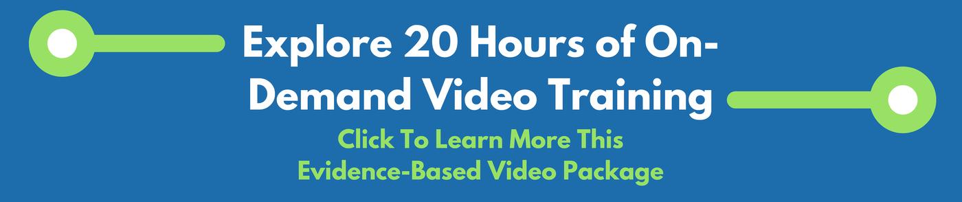 evidence based training videos
